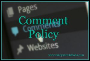 Comment Policy   www.raneysrevelations.com