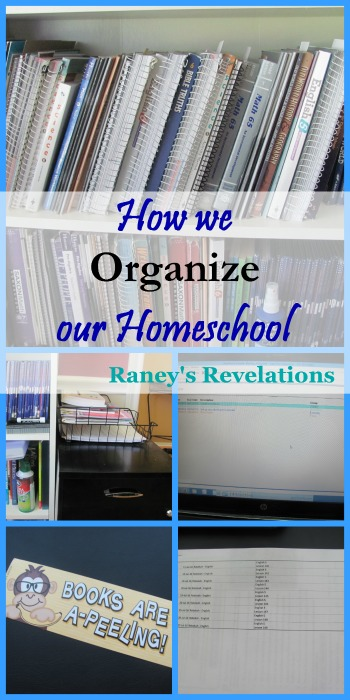 How we organize our homeschool | www.raneysrevelations.com