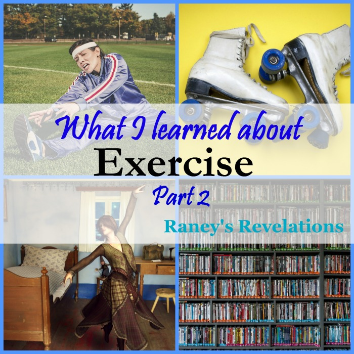 What I learned about exercising | www.raneysrevelations.com