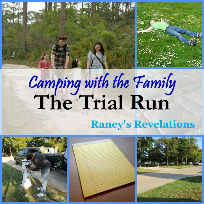 Camping with the Family: The Trial Run | www.raneysrevelations.com