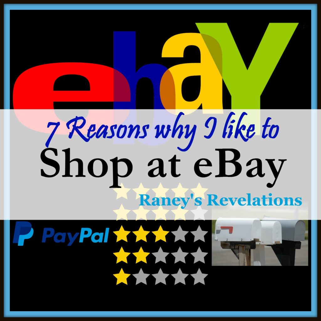 7 Reasons why I like to shop at eBay | www.raneysrevelations.com