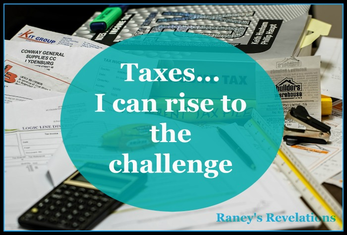 Taxes... I can rise to the challenge | www.raneysrevelations.com