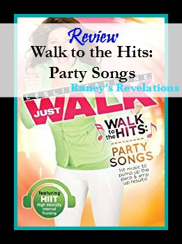 Review: Walk to the Hits: Party Songs (Leslie Sansone) | www.raneysrevelations.com