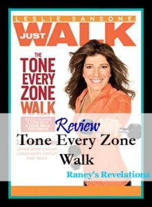 Review: Tone Every Zone Walk (Leslie Sansone) | www.raneysrevelations.com