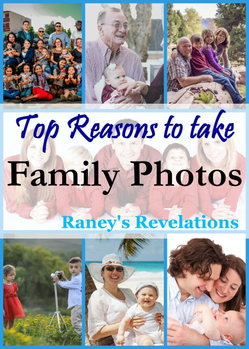 Why you should take family photos regularly | www.raneysrevelations.com
