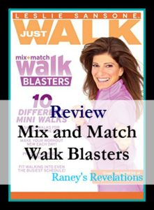 Review: Mix and Match Walk Blasters (Leslie Sansone) | www.raneysrevelations.com