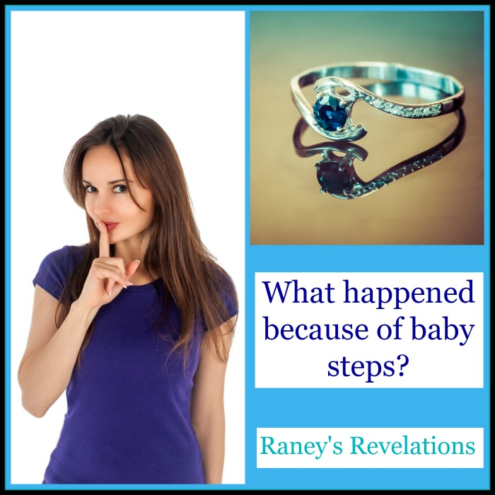 What happened because of baby steps? | www.raneysrevelations.com
